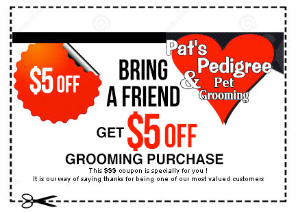 bring a friend and get $5 off coupon on your grooming purchase